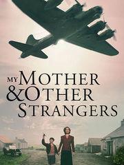 我的母亲和那些陌生人们