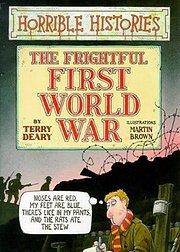 糟糕的历史:令人惊骇的第一次世界大战特辑